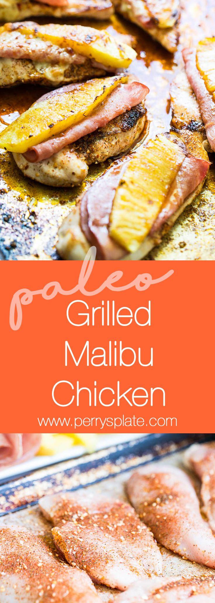 Paleo Grilled Malibu | Grilling recipes | chicken recipes | pineapple recipes | perrysplate.com