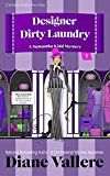 Free Kindle Book -   Designer Dirty Laundry: A Samantha Kidd Mystery (Style and Error Mysteries Book 1) Check more at http://www.free-kindle-books-4u.com/mystery-thriller-suspensefree-designer-dirty-laundry-a-samantha-kidd-mystery-style-and-error-mysteries-book-1/