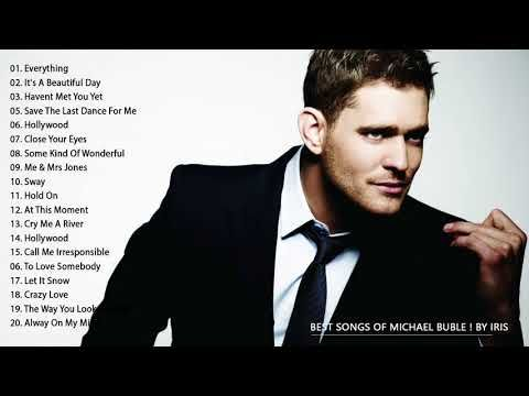 Best Songs Of Michael Buble Playlist 2017 - Michael Buble Greatest Hits [full album] - YouTube