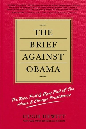 My new book:  The Brief Against Obama: The Rise, Fall & Epic Fail of the Hope & Change Presidency www.TheBriefAgainstObama.com