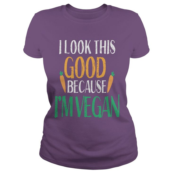 I Look This Good Because I'm Vegan Funny Vegetarian Saying #gift #ideas #Popular #Everything #Videos #Shop #Animals #pets #Architecture #Art #Cars #motorcycles #Celebrities #DIY #crafts #Design #Education #Entertainment #Food #drink #Gardening #Geek #Hair #beauty #Health #fitness #History #Holidays #events #Home decor #Humor #Illustrations #posters #Kids #parenting #Men #Outdoors #Photography #Products #Quotes #Science #nature #Sports #Tattoos #Technology #Travel #Weddings #Women