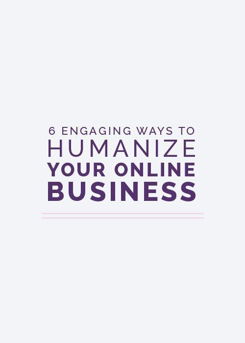 6 Engaging Ways to Humanize Your Online Business - Elle & Company