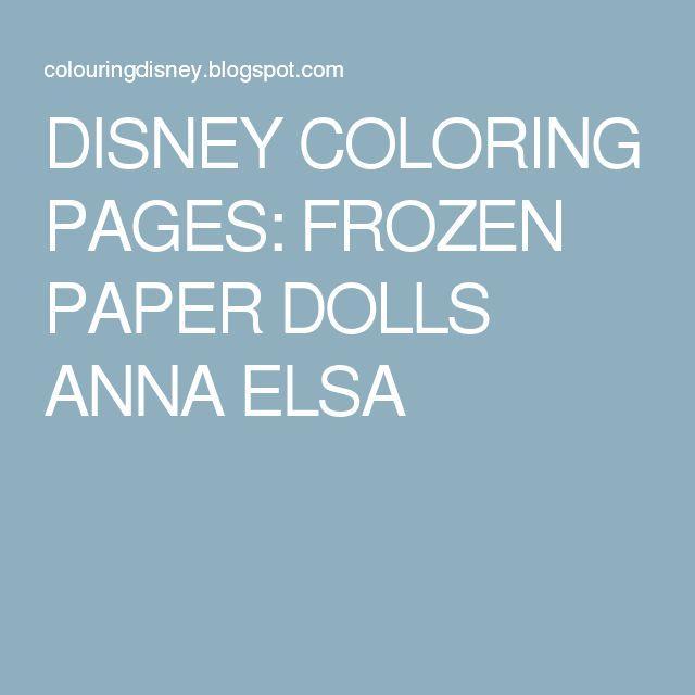 The 25 Best Frozen Paper Dolls Ideas On Pinterest Disney
