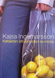 Kajsa Ingemarsson;  Keltaisten sitruunoiden ravintola