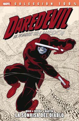 Daredevil: La sonrisa del diablo (Panini), edición española de los seis primeros números del relanzamiento de la serie del hombre sin miedo, con guión de Mark Waid y dibujo de Paolo Rivera (#1-3) y Marcos Martín (#4-6 y una historieta corta de complemento en el #1)