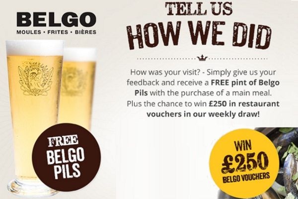 Win £250 restaurant vouchers for extra fun just by sharing yoour opinions and comments with Belgo! #SurveySweepstakes #Big #Voucher #win #Feedback