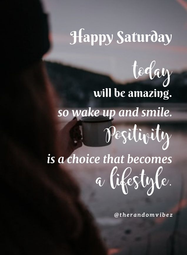 60 Best Saturday Motivational Quotes And Images Saturday Quotes Motivational Quotes Quotes