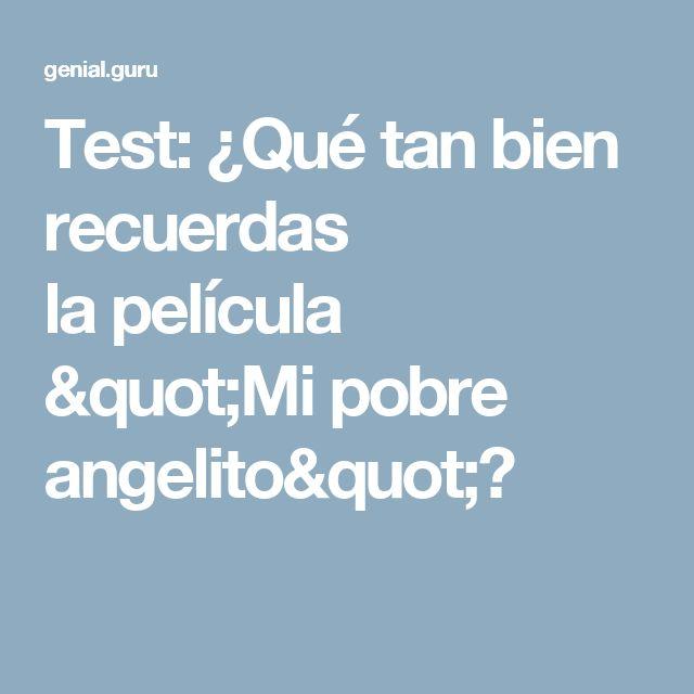 """Test: ¿Qué tan bien recuerdas lapelícula """"Mipobre angelito""""?"""