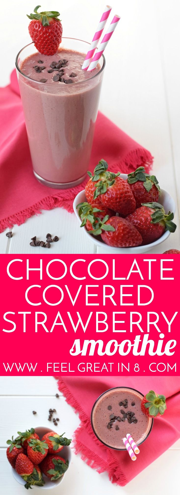 Chocolate Covered Strawberry Smoothie - All the delicious flavors of a chocolate covered strawberry in a dessert that's healthy enough to be breakfast! Clean eating, refined sugar free and made with only 4 healthy real food ingredients! | Feel Great in 8