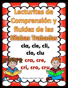 Lecturitas de Silabas Trabadas Cl and Cr - Grupos ConsonanticosContenido de este…