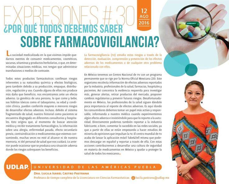 """""""¿Por qué todos debemos saber sobre farmacovigilancia?"""" por Dra. Lucila Isabel Castro Pastrana, Profesora de la Licenciatura en Ciencias Farmacéuticas de la #UDLAP #ExpresionesUDLAP"""