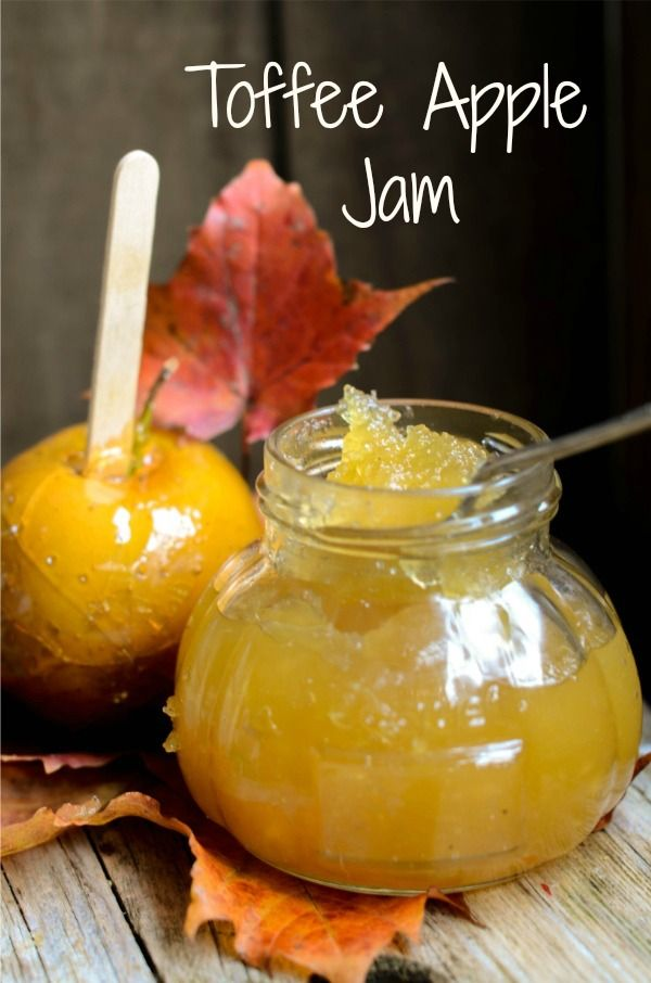 Toffee Apple Jam~The crackly hard almost over the toffee apples were my favourit…