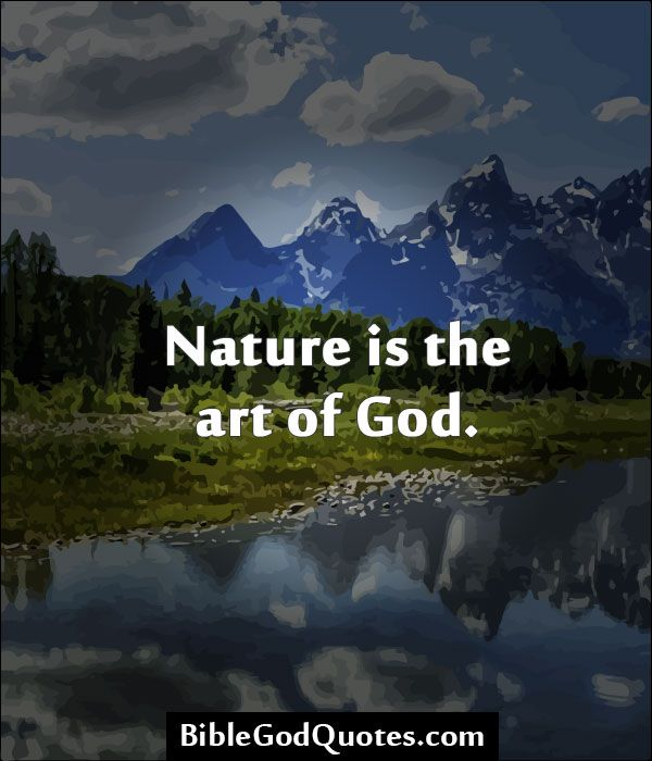 nature is the art of god essay
