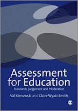 Assessment for education : standards, judgement and moderation / Valentina Klenowski and Claire Wyatt-Smith