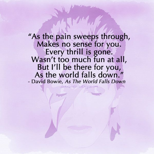 David Bowie quote, As The World Falls Down