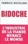 Fnac.com : Bidoche : l'industrie de la viande menace le monde, Fabrice Nicolino, Les Liens Qui Liberent. Livraison gratuite et - 5% sur tous les livres. Achetez neuf ou d'occasion.