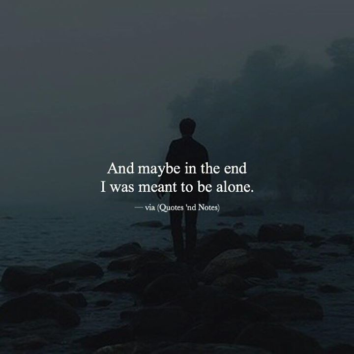Depressing Quotes About Being Alone: Best 25+ Being Alone Ideas On Pinterest