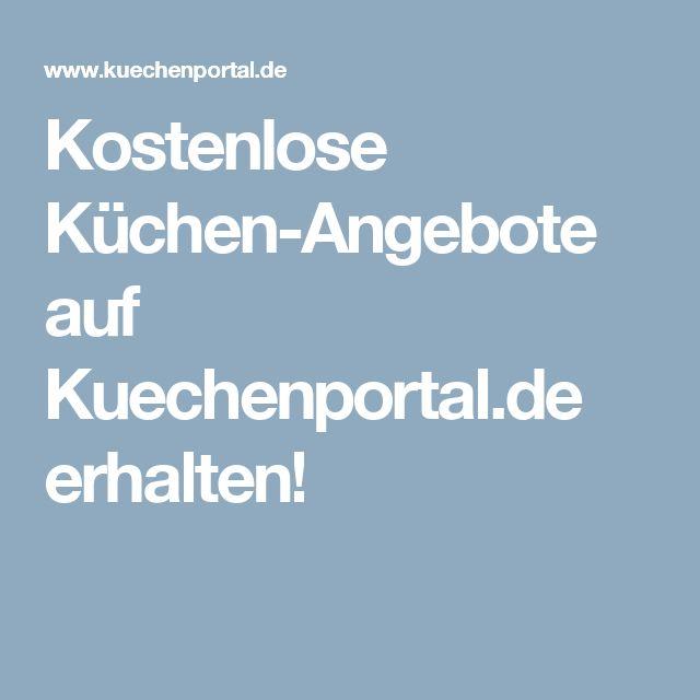 Kostenlose Küchen-Angebote auf Kuechenportal.de erhalten!