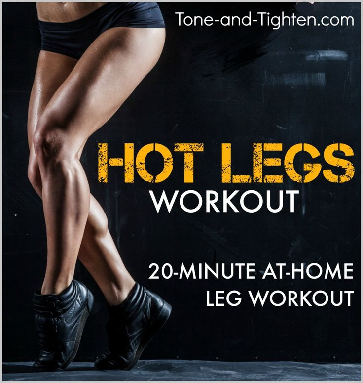 20 Minutes To Sculpt Your Hottest Legs Yet. At-home