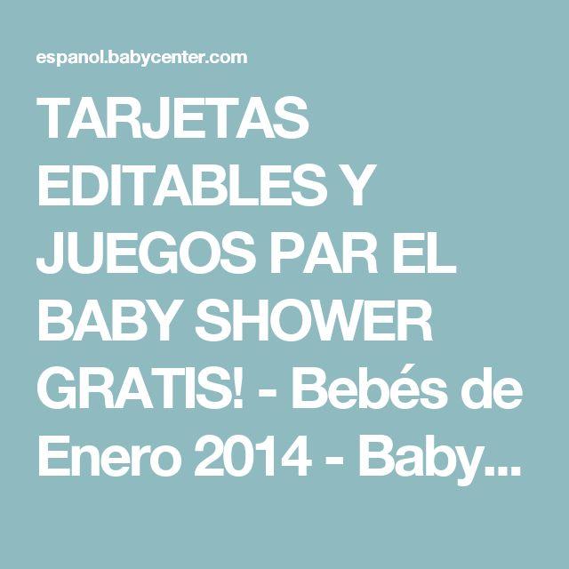 TARJETAS EDITABLES Y JUEGOS PAR EL BABY SHOWER GRATIS! - Bebés de Enero 2014 - BabyCenter