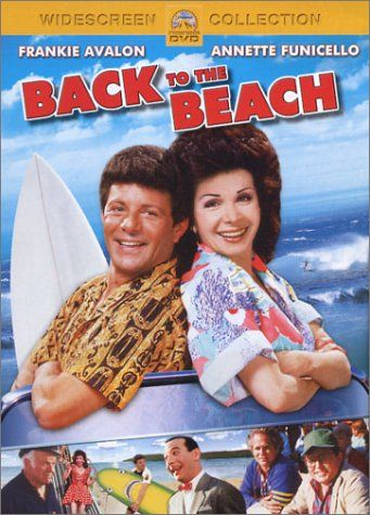 Back to the Beach -- loved this movie in my childhood!