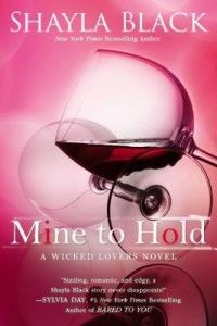 Mine to Hold by Shayla Black: http://www.thereadingcafe.com/get-better-acquainted-with-shayla-black-reviews-and-giveaway/