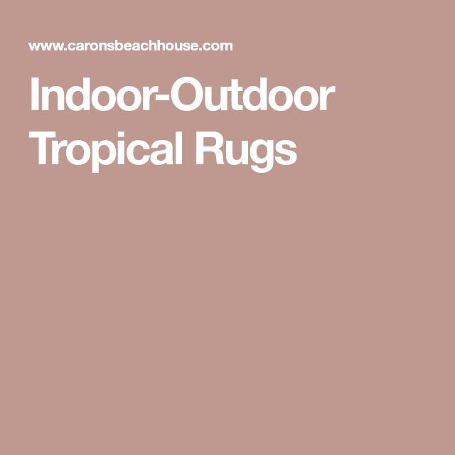Indoor-Outdoor Tropical Rugs