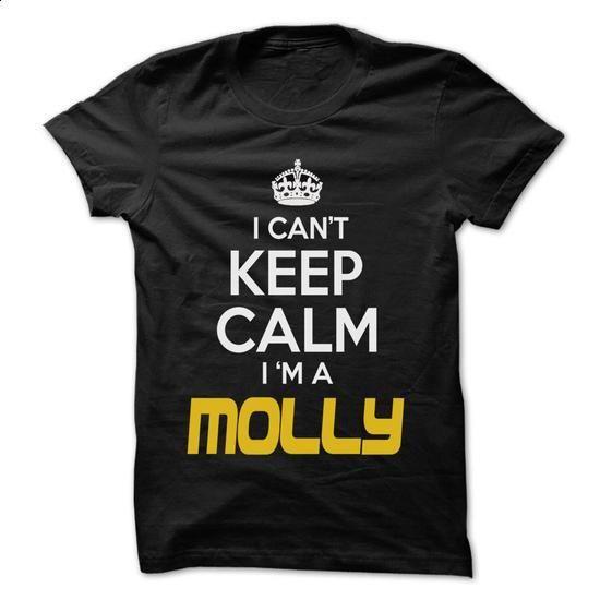 Keep Calm I am ... MOLLY - Awesome Keep Calm Shirt ! - #cool tshirt #maroon sweater. ORDER HERE => https://www.sunfrog.com/Hunting/Keep-Calm-I-am-MOLLY--Awesome-Keep-Calm-Shirt-.html?68278