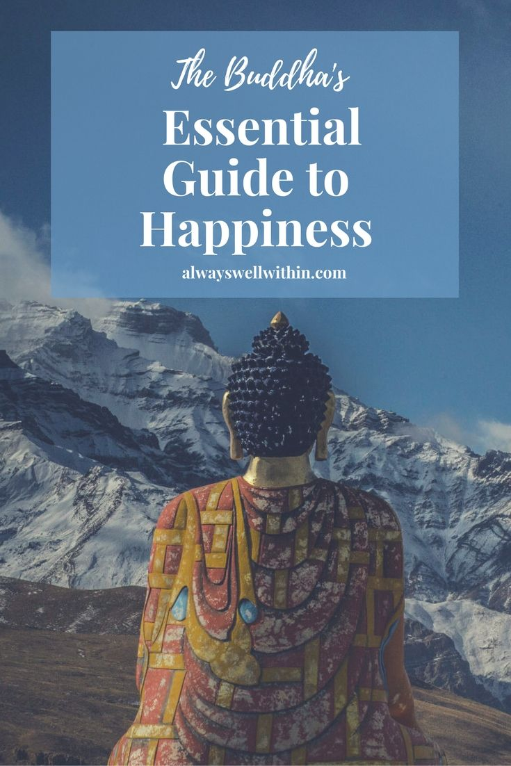 How to be happy + have a happy life, according to the Buddha. #happiness #buddhism #spirituality #self-improvement #personalgrowth #spiritualgrowth