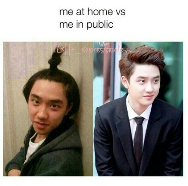 Except me in public still looks like crap, where D.O looks good in both to be completely honest 😂😂😂