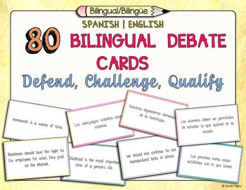 80 Bilingual Spanish/English Debate Cards: Defend, Challenge, Qualify. Perfect for essay writing or oral debate in any bilingual, language-learning, ELL, or even SIFE classroom!