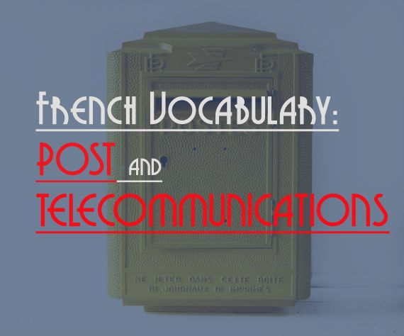 French Vocabulary: Post and Telecommunications #french #vocab
