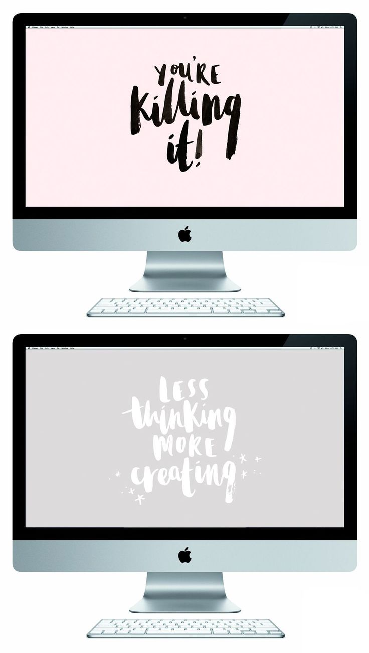 """FREEBIE // Free desktop wallpapers, Brush lettered quotes """"Your're killing it"""" and """"Less thinking more creating"""" by TheLovelyDrawer"""