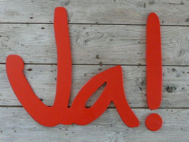 Ja! -   Toller Schriftzug aus Holz in mohnrot.    In allen Farben, Oberflächenoptiken und auch anderen Größen erhältlich.    Ja! zur Hochzeit  Ja! zum