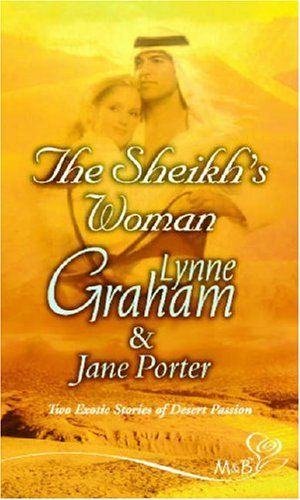 The Sheikh's Woman (Silhouette Shipping Cycle): Amazon.co.uk: Lynne Graham, Jane Porter: Books