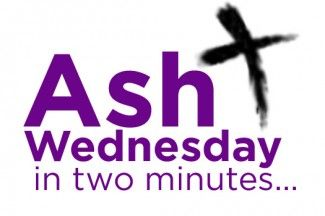 Here's a two minute video explanation of Ash Wednesday and the season of Lent from Busted Halo.