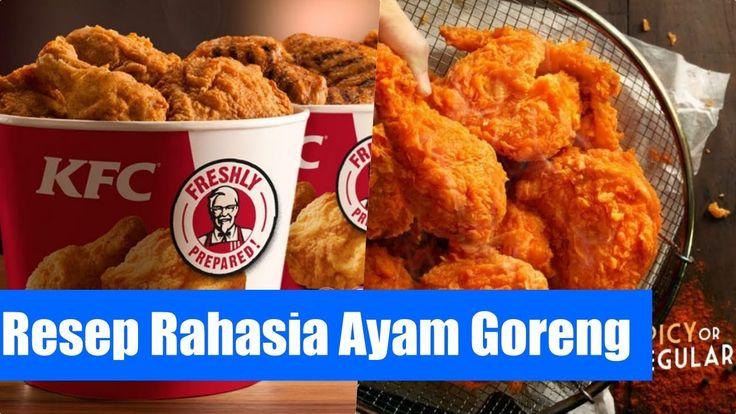 Resep Rahasia Ayam Goreng KFC dan McDonald Super Renyah [Resep Anti Gagal]