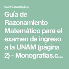 Guía de Razonamiento Matemático para el examen de ingreso a la UNAM (página 2) - Monografias.com