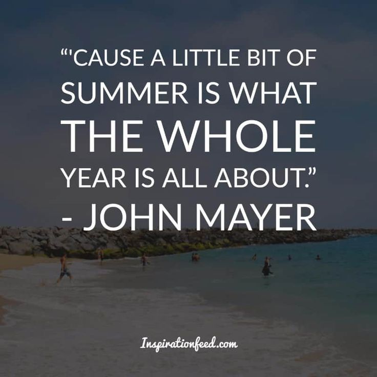 35 Of The Most Beautiful Quotes About Summer and Sunshine Summer Quotes