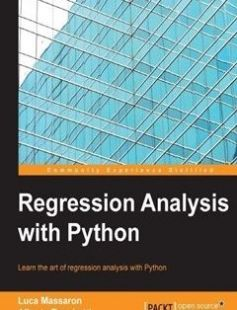 Regression Analysis with Python free download by Luca Massaron Alberto Boschetti ISBN: 9781785286315 with BooksBob. Fast and free eBooks download.  The post Regression Analysis with Python Free Download appeared first on Booksbob.com.