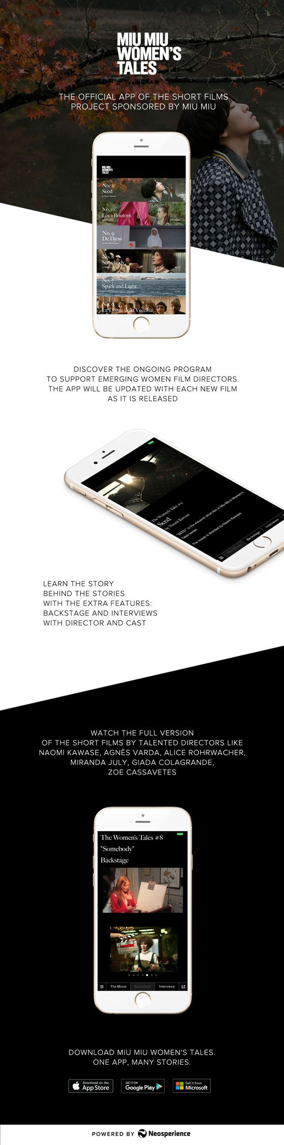 Miu Miu Women's Tales is the official App, powered by Neosperience, of the ongoing project to support emerging female directors.