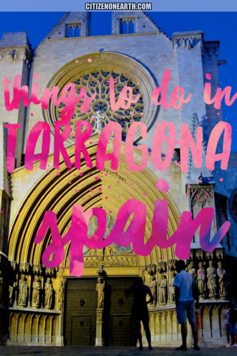 Things to do in Tarragona - Cataluna - Spain - Day trip from Barcelona