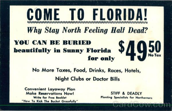Funny come to Florida funeral advert