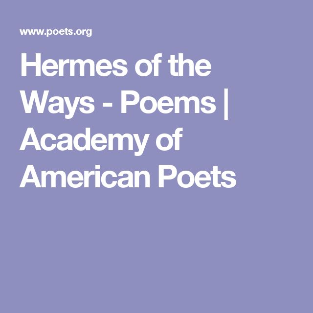 Hermes of the Ways - Poems | Academy of American Poets