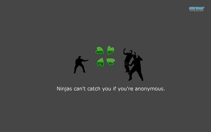 Ninjas can\\\�t catch you if you\\\�re anonymous LG G2 Wallpapers http://lgg2wallpapers.tk/ninjas-cant-catch-you-if-youre-anonymous-lg-g2-wallpapers.html