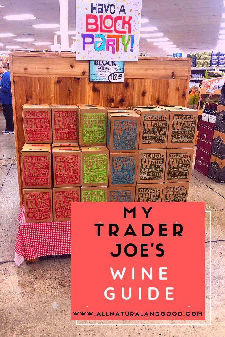 Trader Joe S Wine Guide Trader Joe S Wine Trader Joes Wine Guide