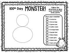 Fun printable idea for the 100th Day of school!  Cute activity--Make a monster!  Perfect for Kindergarten first second grade: