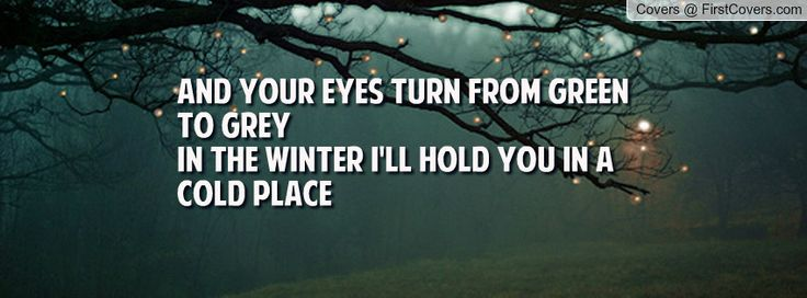 Green Eyes Quotes | and_your_eyes_turn-100879.jpg?i