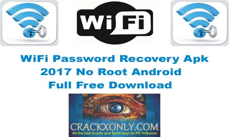 WiFi Password Recovery Apk 2017 No Root Android Full Free Download