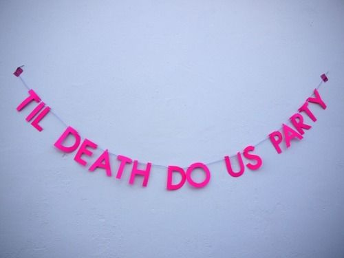 TIL DEATH DO US PARTY  Luxury handmade paper decor by Paper Street Dolls  Check out our store - paperstreetdolls.etsy.com